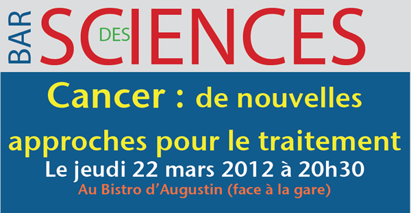 10e Bar des sciences sur le cancer